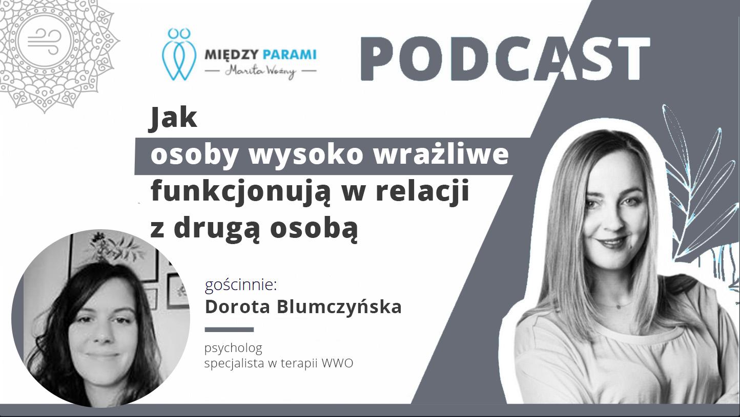 18. Jak osoby wysoko wrażliwe funkcjonują w relacji z drugą osobą – rozmowa z Dorotą Blumczyńską