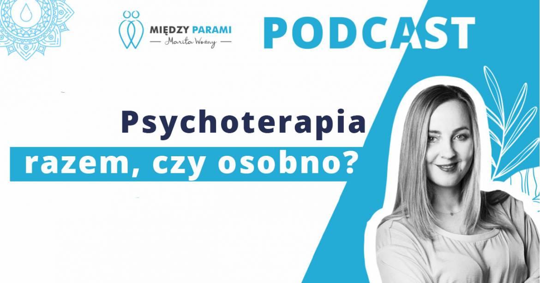 27. Psychoterapia razem czy osobno?