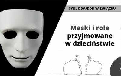 Maski irole przyjmowane wdzieciństwie